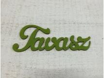 """Fa """"Tavasz"""" felirat oliva 15cm"""