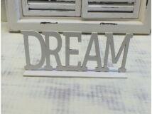 Dream felirat talppal fehér 25cm