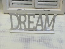 "Fa ""Dream"" felirat talppal fehér 25cm"