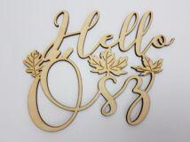 Natúr fa - Hello Ősz felirat díszes 20cm