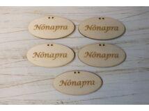 """Natúr fa - """"Nőnapra"""" ovál tábla 5db/csomag"""