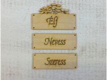 """Natúr fa - """"Élj Nevess Szeress"""" táblák 12cm"""