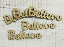 """Natúr fa """"Believe"""" felirat 5db/ csomag"""