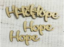 """Natúr fa """"Hope"""" felirat 5db/csomag"""
