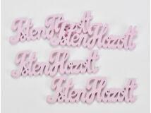 """Fa """"Isten Hozott"""" felirat pink 15cm 4db/csomag"""