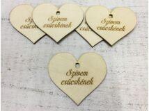 """Natúr fa szív """"Szívem csücskének"""" 7cm 5db/cs (szív állványhoz)"""