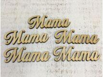 """Natúr fa -""""Mama"""" felirat 5db/csomag"""