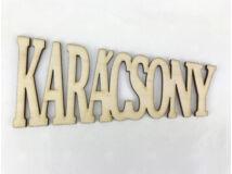 """Natúr fa - """"KARÁCSONY"""" trapéz felirat 15cm"""