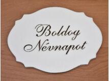 """Natúr fa - """"Boldog névnapot"""" kiesős tábla fehér 7,5x10cm"""