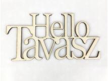 "Natúr fa - ""Hello Tavasz"" felirat koszorúra 11,5x20cm"