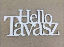 """Fa - """"Hello Tavasz"""" felirat koszorúra fehér 7x14cm"""