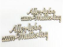 """Natúr fa - """"Alles liebe zum Muttertag"""" felirat 2db/csomag"""