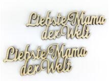 """Natúr fa - """"Liebste Mama der Welt"""" felirat 2db/csomag"""