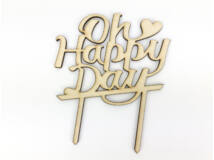 "Natúr fa - ""Oh Happy Day"" beszúrós felirat"