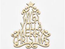 """Natúr fa - """"We wish you a ..."""" karácsonyfa koszorúra 24cm"""