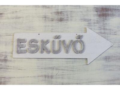 """Fa """"Esküvő"""" nyíl betűkkel fehér 30cm jobbra"""