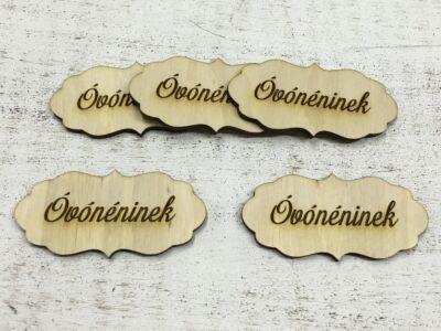 "Natúr fa - ""Óvónéninek"" fodros tábla 5db/csomag"