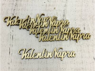 "Natúr fa - "" Valentin Napra"" felirat 10cm 5db/csomag"