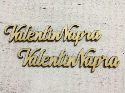 "Natúr fa "" Valentin Napra"" felirat 15cm 2db/csomag"