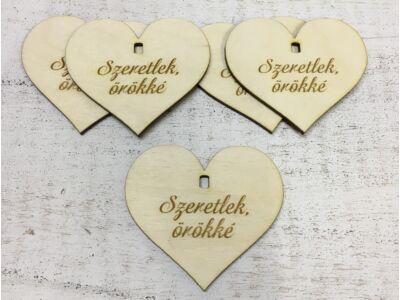 """Natúr fa szív """"Szeretlek, örökké"""" 5db/cs (szív állványhoz)"""