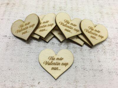 """Natúr fa - Szív """"Ha már Valentin nap van..."""" 10db/csomag"""