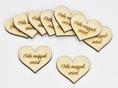 """Natúr fa - """" Oda vagyok érted"""" garavírozott szív 10db/csomag"""